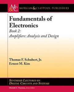 Fundamentals of Electronics, Book 2: Amplifiers Analysis and Design