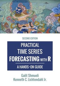 Practical Time Series Forecasting with R: A Hands-On Guide, 2/e (Paperback)-cover