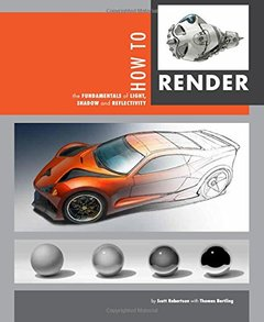 How to Render: The Fundamentals of Light, Shadow and Reflectivity-cover
