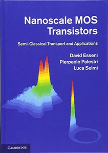 Nanoscale MOS Transistors: Semi-Classical Transport and Applications 1st Edition-cover
