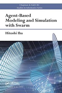 Agent-Based Modeling and Simulation with Swarm(Paperback)-cover