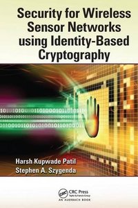 Security for Wireless Sensor Networks using Identity-Based Cryptography( Paperback)