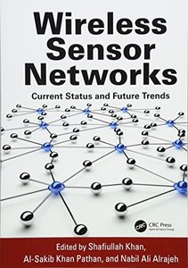 Wireless Sensor Networks: Current Status and Future Trends(paperback)(reprint)-cover