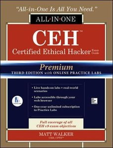 CEH Certified Ethical Hacker All-in-One Exam Guide, Premium Third Edition with Online Practice Labs-cover