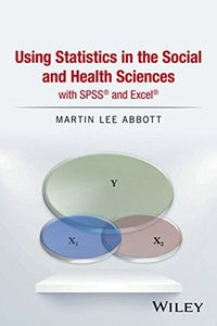 Using Statistics in the Social and Health Sciences with SPSS and Excel(Hardcover)-cover