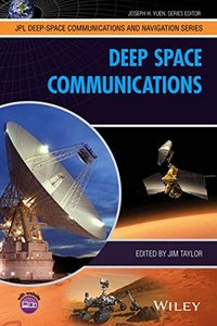 Deep Space Communications (JPL Deep-Space Communications and Navigation Series)(Hardcover)