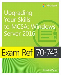 Exam Ref 70-743 Upgrading Your Skills to MCSA: Windows Server 2016-cover