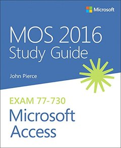 MOS 2016 Study Guide for Microsoft Access (MOS Study Guide)-cover
