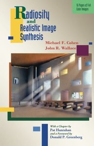 Radiosity and Realistic Image Synthesis (Paperback)(reprint )-cover