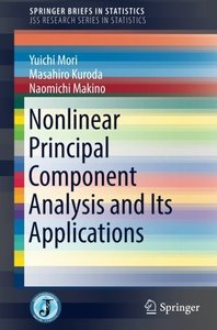 Nonlinear Principal Component Analysis and Its Applications (SpringerBriefs in Statistics)-cover
