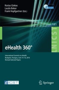 eHealth 360°: International Summit on eHealth, Budapest, Hungary, June 14-16, 2016, Revised Selected Papers)-cover