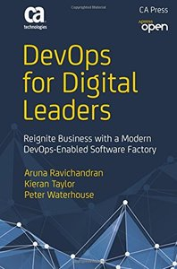 DevOps for Digital Leaders: Reignite Business with a Modern DevOps-Enabled Software Factory-cover