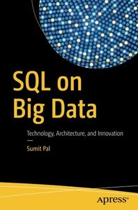 SQL on Big Data: Technology, Architecture, and Innovation-cover