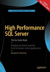 High Performance SQL Server: The Go Faster Book-cover
