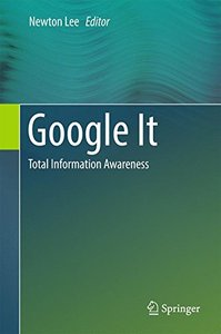 Google It: Total Information Awareness 1st ed. 2016 Edition-cover