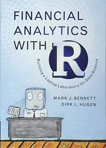 Financial Analytics with R: Building a Laptop Laboratory for Data Science (Hardcover)-cover