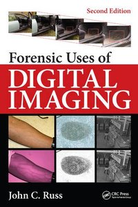 Forensic Uses of Digital Imaging,(Second Edition)(Hardcover)-cover