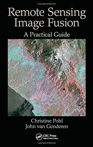 Remote Sensing Image Fusion: A Practical Guide(Hardcover)-cover