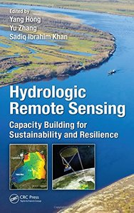 Hydrologic Remote Sensing: Capacity Building for Sustainability and Resilience(Hardcover)-cover