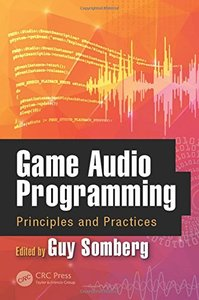 Game Audio Programming: Principles and Practices-cover