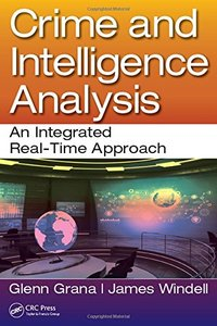 Crime and Intelligence Analysis: An Integrated Real-Time Approach(Paperback)-cover