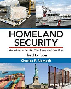 Homeland Security: An Introduction to Principles and Practice, (Third Edition)(Hardcover)