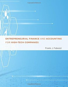 Entrepreneurial Finance and Accounting for High-Tech Companies (MIT Press)-cover