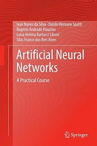 Artificial Neural Networks: A Practical Course (2017)-cover