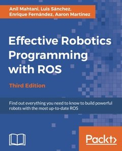 Effective Robotics Programming with ROS, 3/e-cover