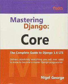 Mastering Django: Core-cover
