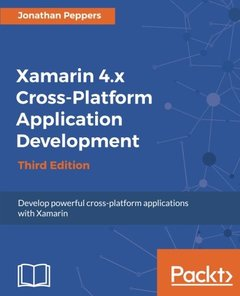 Xamarin 4.x Cross-Platform Application Development - Third Edition-cover