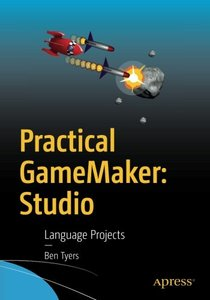 Practical GameMaker: Studio: Language Projects-cover