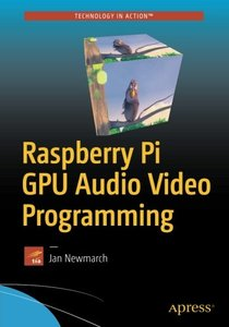Raspberry Pi GPU Audio Video Programming-cover