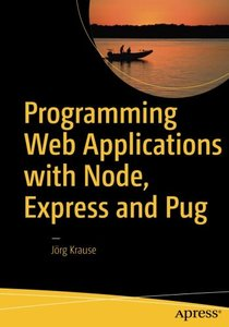 Programming Web Applications with Node, Express and Pug-cover