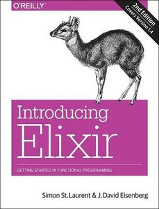 Introducing Elixir: Getting Started in Functional Programming (2ND ed.)-cover