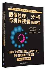 世界著名計算機教材精選 : 圖像處理、分析與機器視覺, 4/e-cover