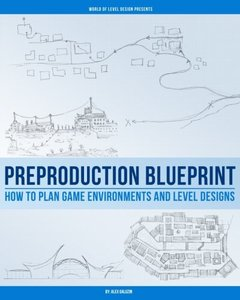 Preproduction Blueprint: How to Plan Game Environments and Level Designs-cover