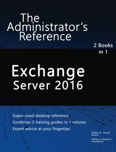 Exchange Server 2016: The Administrator's Reference-cover