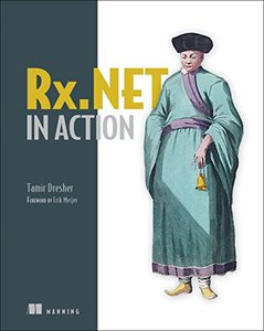 Rx.NET in Action: With examples in C#-cover