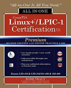 CompTIA Linux+ /LPIC-1 Certification All-in-One Exam Guide, Premium Second Edition with Online Practice Labs (Exams LX0-103 & LX0-104/101-400 & 102-400)-cover