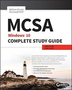 MCSA: Windows 10 Complete Study Guide: Exams 70-698 and Exam 70-697-cover