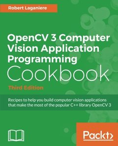 OpenCV 3 Computer Vision Application Programming Cookbook, 3/e (Paperback)-cover