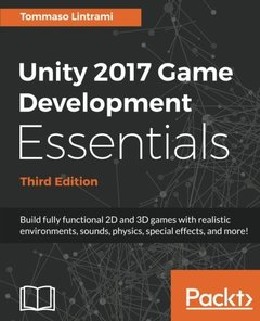 Unity 2017 Game Development Essentials - Third Edition-cover