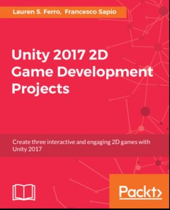 Unity 2017 2D Game Development Projects-cover