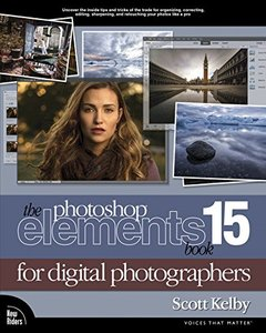 The Photoshop Elements 15 Book for Digital Photographers (Voices That Matter)-cover