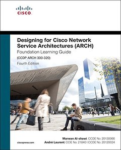 Designing for Cisco Network Service Architectures (ARCH) Foundation Learning Guide: CCDP ARCH 300-320 (4thEdition) (Foundation Learning Guides)-cover