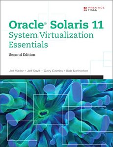 Oracle Solaris 11 System Virtualization Essentials (2nd Edition)-cover