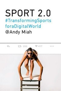 Sport 2.0: Transforming Sports for a Digital World (MIT Press)-cover