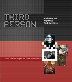 Third Person: Authoring and Exploring Vast Narratives (MIT Press)-cover
