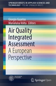 Air Quality Integrated Assessment: A European Perspective (SpringerBriefs in Applied Sciences and Technology)-cover